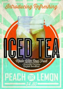 Refreshing Iced Tea made from organic blend of Chamellia English Breakfast, honey, lemon and dash of mint.